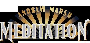 Andrew Marsh Meditation